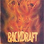 Backdraft Backdraft