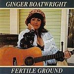 Ginger Boatwright Fertile Ground