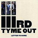 IIIrd Tyme Out Letter To Home