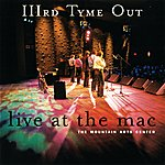 IIIrd Tyme Out Live At The Mac
