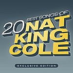 Nat King Cole 20 Best Songs Of Nat King Cole