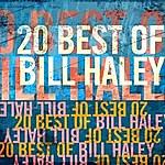 Bill Haley 20 Best Of Bill Haley