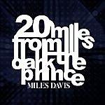 Miles Davis 20 Miles From The Dark Prince