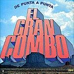 El Gran Combo De Puerto Rico De Punta A Punta