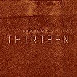 Robert Miles Thirteen Deluxe Edition