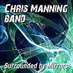 Chris Manning Surrounded By Mirrors - Single