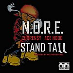 Noreaga Stand Tall (Feat. Currency$ And Ace Hood) - Single