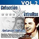 Antonio Molina Colección 5 Estrellas. Antonio Molina. Vol.2