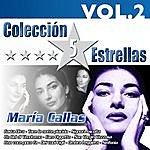 Maria Callas Colección 5 Estrellas. Maria Callas. Vol.2