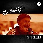 Pete Seeger Pete Seeger The Best Of