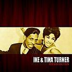 Ike & Tina Turner The Ike & Tina Turner Collection