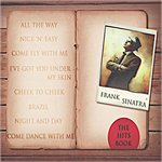 Frank Sinatra All The Way (The Hits Book)