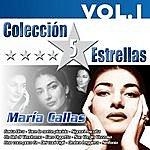 Maria Callas Colección 5 Estrellas. Maria Callas. Vol.1
