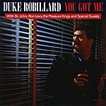 Duke Robillard You Got Me