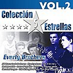 The Everly Brothers Colección 5 Estrellas. Everly Brothers. Vol.2