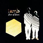 Lamb Fear Of Fours