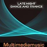 Io Late Night Dance And Trance
