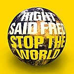 Right Said Fred Stop The World