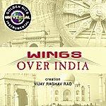 Vijay Raghav Rao Wings Over India