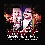 NewFound Road Live At The Down Home