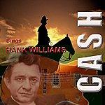 Johnny Cash Cash Sings Hank Williams
