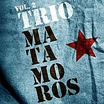 Trío Matamoros Trio Matamoros. Vol.2