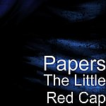 The Papers The Little Red Cap