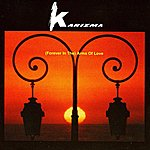 Karizma (Forever In The) Arms Of Love