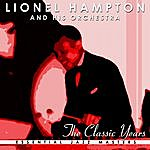 Lionel Hampton & His Orchestra The Classic Years Of Lionel Hampton