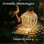 Oswaldo Montenegro Canções De Amor
