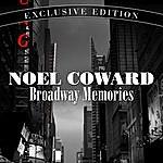 Noël Coward Broadway Memories