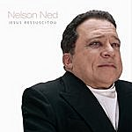 Nelson Ned Jesus Ressuscitou