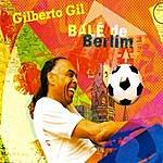 Gilberto Gil Balé De Berlim