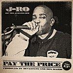 J-Ro J-Ro - Pay The Price Ep