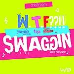 Wayne Marshall Swaggin W.T.F??!! - Single