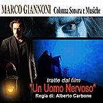 Marco Giannoni Un Uomo Nervoso