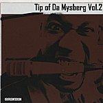 Mystro Tip Of Da Mysberg, Vol.2