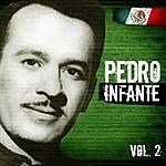Pedro Infante Lo Mejor De Pedro Infante. Vol.2
