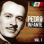 Pedro Infante Lo Mejor De Pedro Infante. Vol.1
