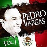 Pedro Vargas Lo Mejor De Pedro Vargas. Vol.1