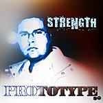 Prototype Strength - Single