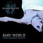 Stimulator Mad World (Feat. Susan Hyatt & Syndicate 17))