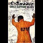 C-Smoove Child$upport Blues
