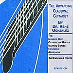 Rene Gonzalez The Advancing Classical Guitarist(Volume 1)