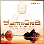 David Thomas Samsara 'deep Consciousness'