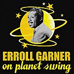 Erroll Garner On Planet Swing