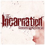 Incarnation Possessed By The Bizarre