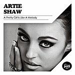 Artie Shaw A Pretty Girl Is Like A Melody
