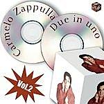Carmelo Zappulla Due In Uno - 2° Volume