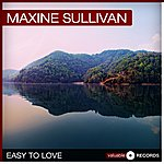 Maxine Sullivan Easy To Love